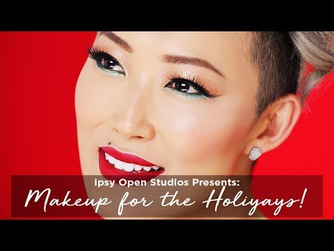 Makeup for the Holiyays! feat. @beautystylelist | ipsy Open Studios Presents