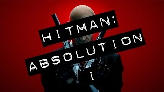 Hitman: Absolution - (I) - GAMEPLAY PC HD