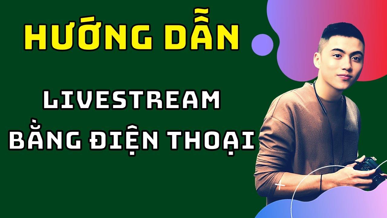 Livestream Từ Video Có Sẵn Bằng Điện Thoại – Cách livestream facebook bằng gostream