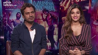 Nawazuddin Siddiqui And Nidhhi Agerwal Share Their Thoughts On 'Munna Michael'