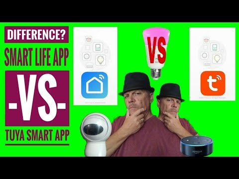 Smart Life APP VS Tuya Smart APP!  What Is The Differance?