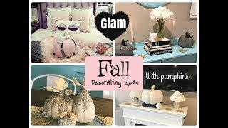 GLAM FALL DECORATING IDEAS WITH PUMPKINS