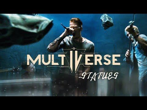 Multiverse - Statues (22 апреля 2019)