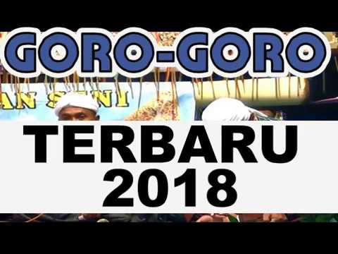 PENGAJIAN GORO GORO TERBARU 2018