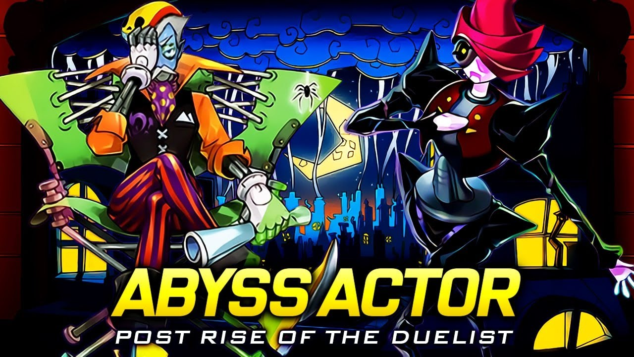 Deck Abyss Actor Post Rise of the Duelist
