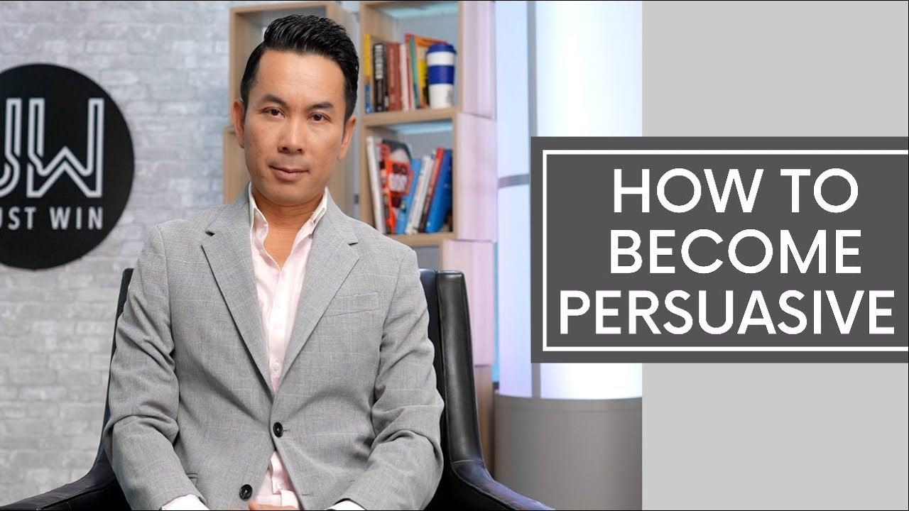 How To Become Persuasive