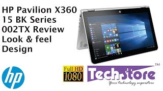 HP Pavilion 15 X360 BK series Bk002TX review look and feel design webcam speaker test keyboard