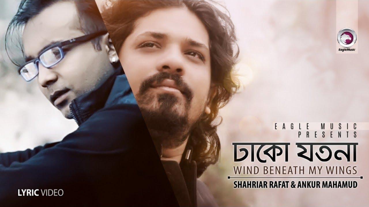 Dhako Jotona / Wind Beneath My Wings | Shahriar Rafat, Ankur Mahamud | Eagle Mixtape | 2017