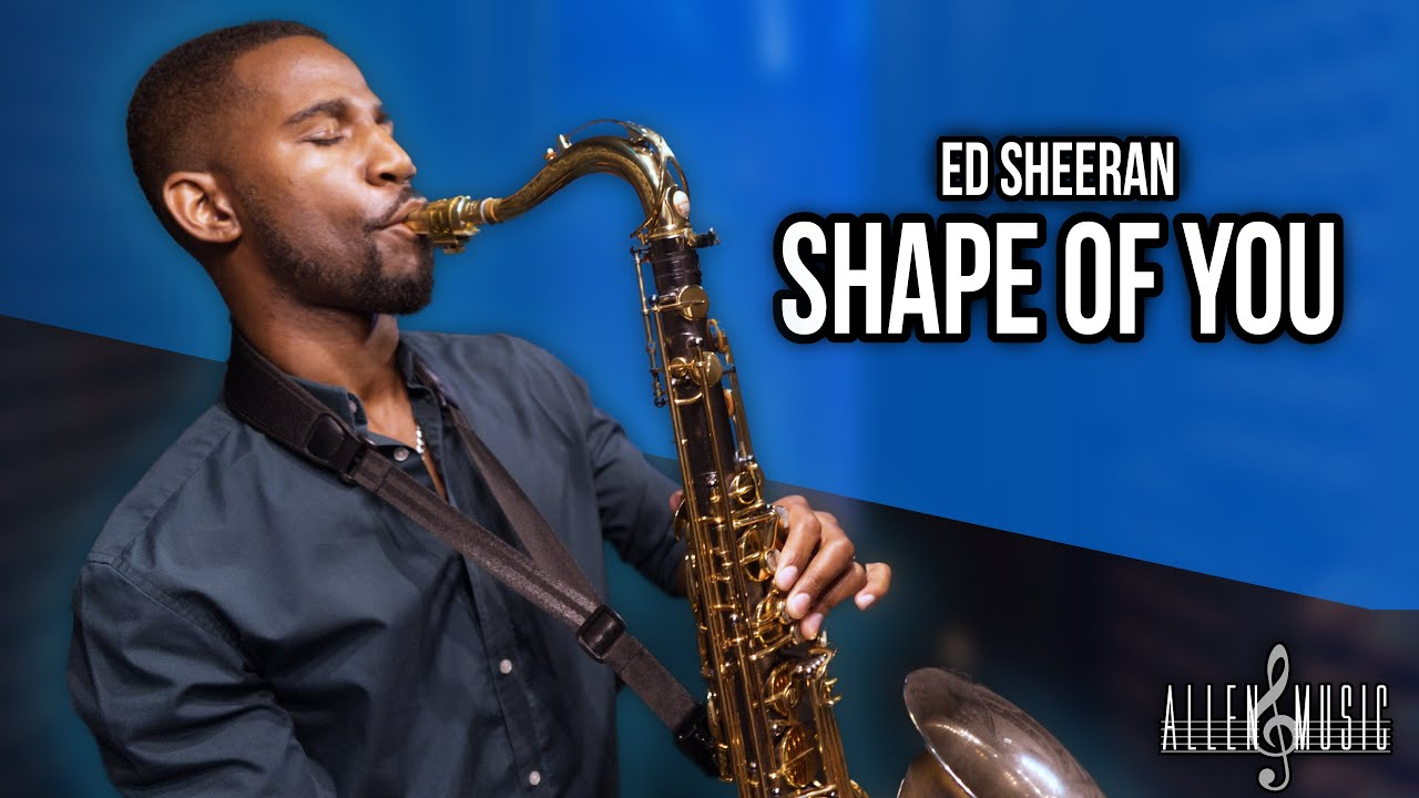 Shape Of You - Saxophone Cover (Ed Sheeran)