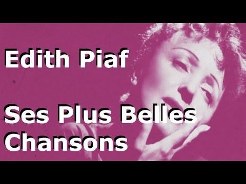 Edith Piaf - Best Songs (Ses Plus Belles Chansons)