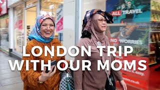 London Trip with Our Moms | Vivy Yusof