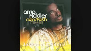 Amp Fiddler feat  Miss Yolanda - Faith Jazzanova Remix