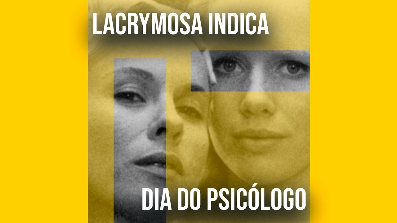 Lacrymosa Indica - Dia do Psicologo