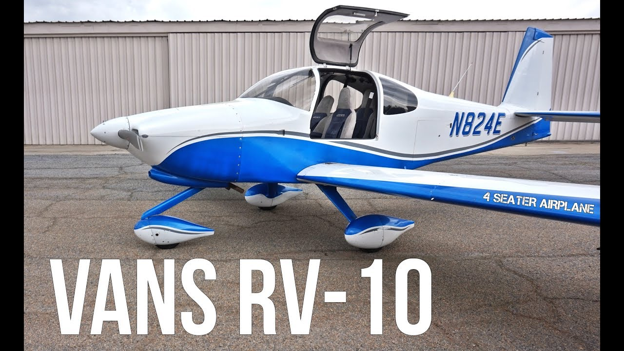 Vans RV-10  Best Performance Airplane On A Budget