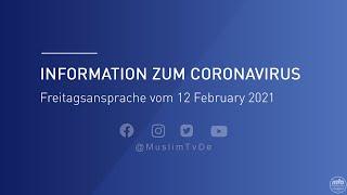 Information zum Coronavirus - Freitagsansprache vom 12 February 2021