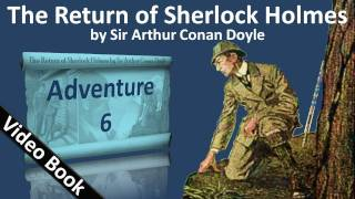 Adventure 06 - The Return of Sherlock Holmes by Sir Arthur Conan Doyle