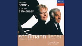 C. Schumann: 3 Lieder, Op.12 - 2. Liebst du um Schonheit