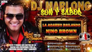 La Agarro Bailando - Nino Brown - DJ Marlong Son y Sabor