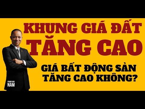 Khung giá đất dự kiến tăng 30 đến 50% giá bất động sản có tăng cao I Phạm Văn Nam