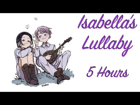 Isabella's Lullaby 5 Hours