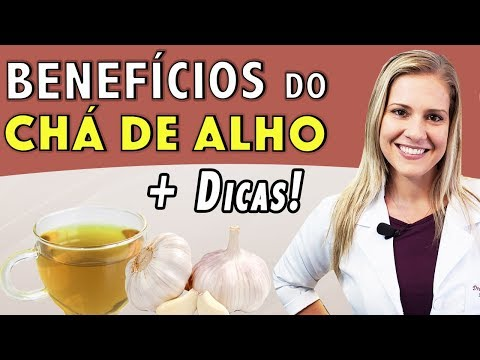 Benefícios do Chá de Alho - Para Que Serve e Como Tomar [DICAS]