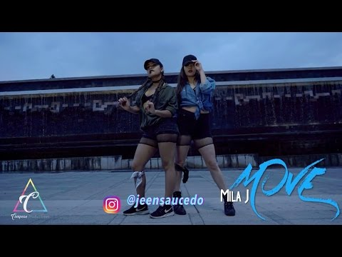 Move - Mila J by Jeen Saucedo