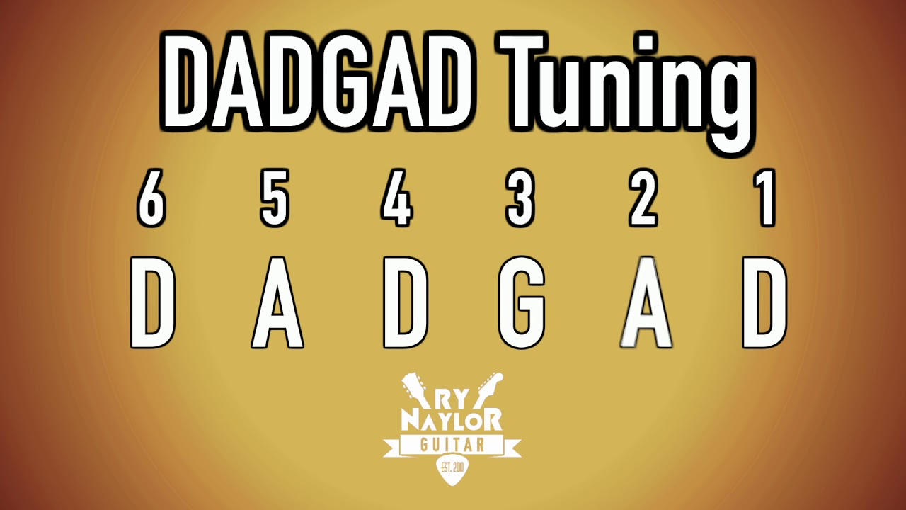 Dadgad Guitar Tuning Notes Dsus4 Tuning Celtic Tuning Notes
