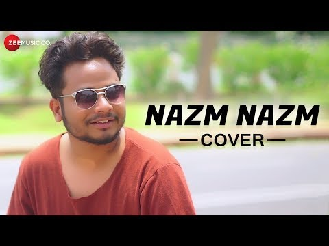 Nazm Nazm - Cover Version | Zubin Sinha | Shruti