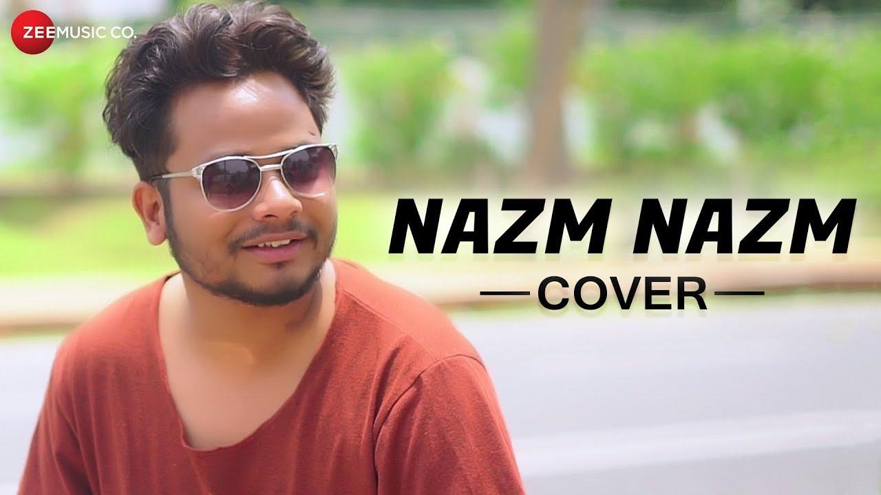 Nazm Nazm - Cover Version | Zubin Sinha | Shruti