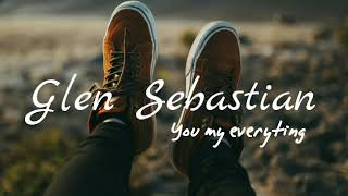 Gambar cover You my everyting_lagu Glen Sebastian terbaru-ji Vell