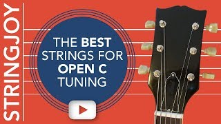 the best guitar strings for open c guitar tuning