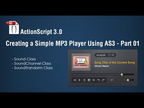 Creating a Simple MP3 Player in Adobe Flash Using ActionScript 3.0 - Part 01