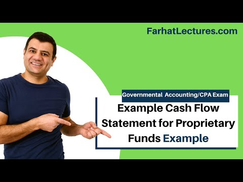 Example Cash Flow Statement for Proprietary Funds | Governmental Accounting CPA exam FAR