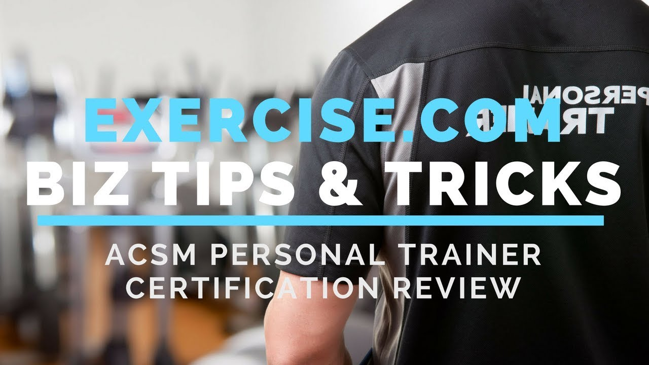 Acsm Personal Trainer Certification Review Youtube