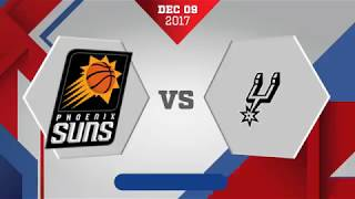 San Antonio Spurs vs Phoenix Suns: December 9, 2017