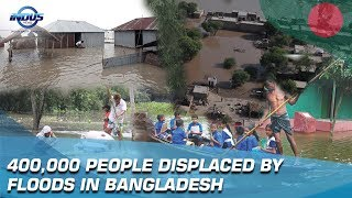 400,000 Displaced By Floods In Bangladesh   Indus News