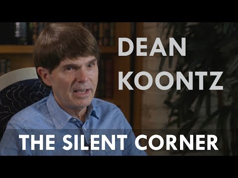 Dean Koontz: On The First Book In His New Series & The Meaning Of The Title | The Silent Corner