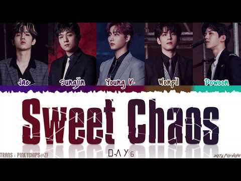 DAY6 (데이식스) - 'SWEET CHAOS' Lyrics [Color Coded_Han_Rom_Eng]