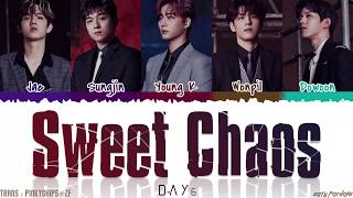 DAY6 (데이식스) - 'SWEET CHAOS' Lyrics [Color Coded_Han_Rom_Eng]
