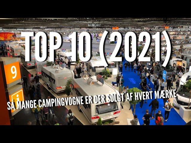 Top 10 (2021) Så mange campingvogne er der solgt af hvert mærke
