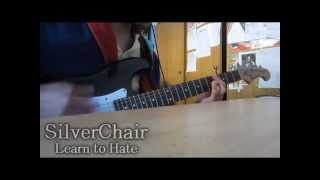 SilverChair - Learn To Hate Cover