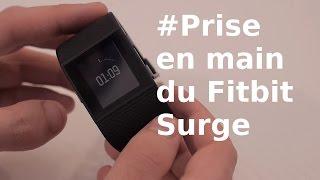 MWC 2015 : Prise en main du tracker d'activités Fitbit Surge