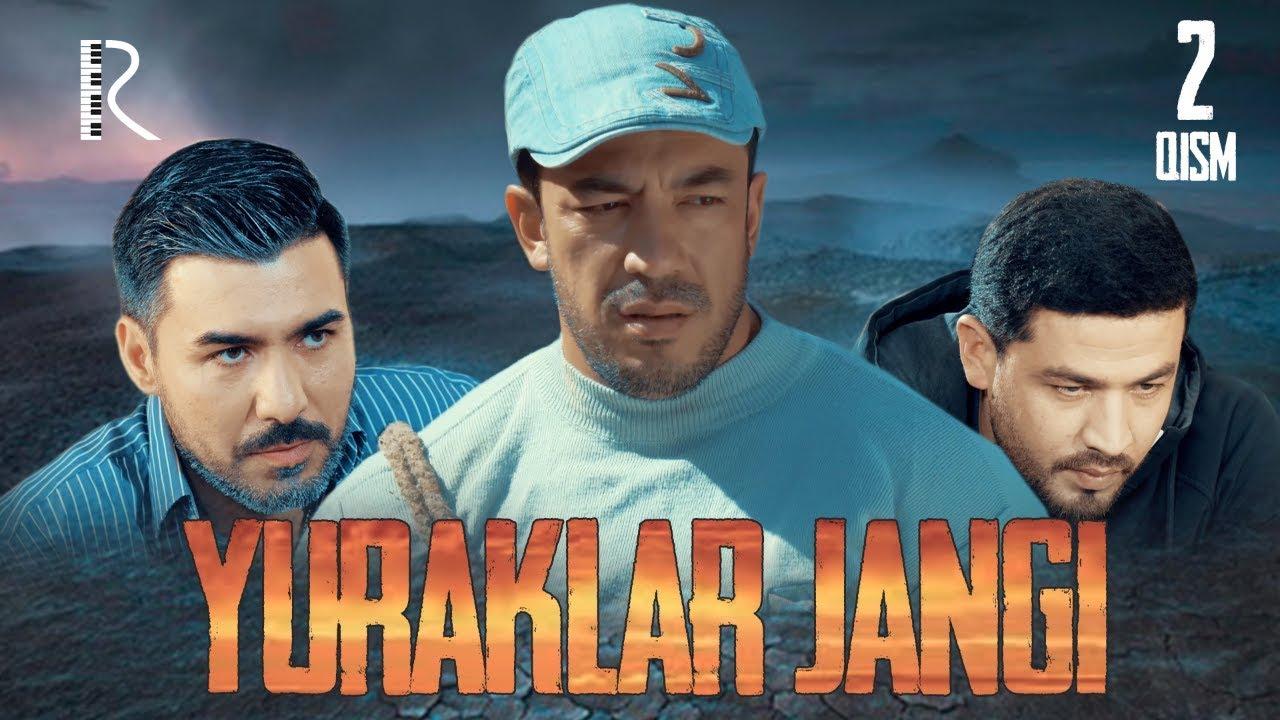 Yuraklar jangi (o'zbek serial) | Юраклар жанги (узбек сериал) 2-qism