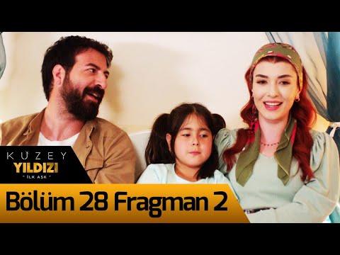 Kuzey Yıldızı İlk Aşk 28. Bölüm 2. Fragman