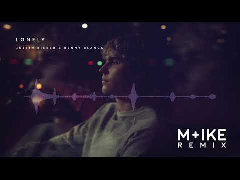 Justin Bieber & benny blanco - Lonely (M+ike Remix)