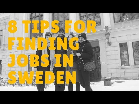 8 Tips for Finding Jobs in Sweden