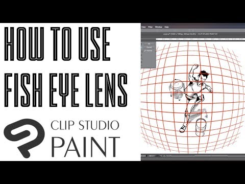 [Clip Studio] How To Use Fish Eye Lens