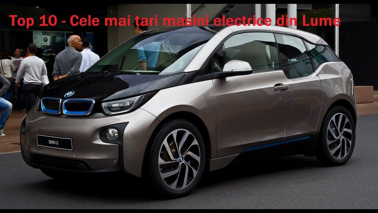 Top 10 - Cele mai tari Masini electrice din lume