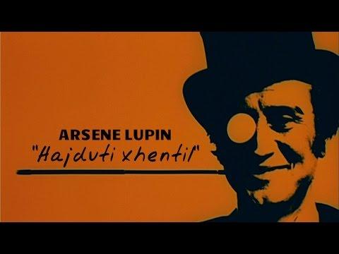 "Arsene Lupin [Ep. 11/26] - ""Unazat e Kaliostros"" nga Maurice Leblanc"