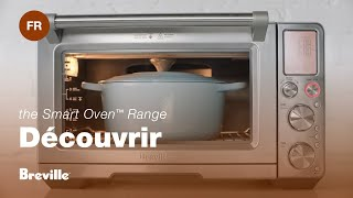 Fours Smart Oven de Breville: Plus intelligents qui fassent tellement plus.